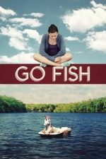 Nonton Film Go Fish (2016) Subtitle Indonesia Streaming Movie Download
