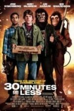 Nonton Film 30 Minutes or Less (2011) Subtitle Indonesia Streaming Movie Download