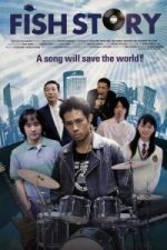 Nonton Film Fish Story (2009) Subtitle Indonesia Streaming Movie Download