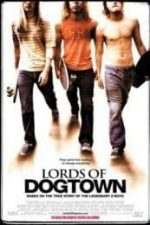 Nonton Film Lords of Dogtown (2005) Subtitle Indonesia Streaming Movie Download