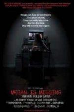 Nonton Film Megan Is Missing (2011) Subtitle Indonesia Streaming Movie Download