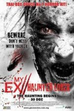 Nonton Film My Ex 2: Haunted Lover (2010) Subtitle Indonesia Streaming Movie Download