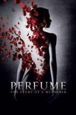 Nonton Film Perfume: The Story of a Murderer (2006) Subtitle Indonesia Streaming Movie Download