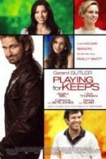 Nonton Film Playing for Keeps (2012) Subtitle Indonesia Streaming Movie Download
