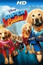 Nonton Film Super Buddies (2013) Subtitle Indonesia Streaming Movie Download
