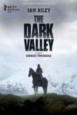Nonton Film The Dark Valley (2014) Subtitle Indonesia Streaming Movie Download