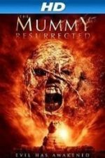 Nonton Film The Mummy Resurrected (2014) Subtitle Indonesia Streaming Movie Download