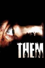 Nonton Film Them (2006) Subtitle Indonesia Streaming Movie Download