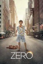 Nonton Film Zero (2018) Subtitle Indonesia Streaming Movie Download