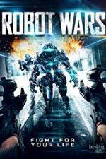 Nonton Film Robot Wars (2016) Subtitle Indonesia Streaming Movie Download