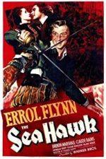 Nonton Film The Sea Hawk (1940) Subtitle Indonesia Streaming Movie Download