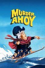Nonton Film Murder Ahoy (1964) Subtitle Indonesia Streaming Movie Download