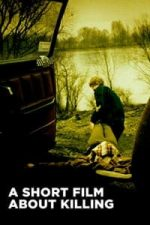 Nonton Film A Short Film About Killing (1988) Subtitle Indonesia Streaming Movie Download