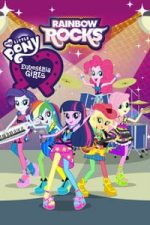 Nonton Film My Little Pony: Equestria Girls – Rainbow Rocks (2014) Subtitle Indonesia Streaming Movie Download