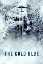 Nonton Film The Cold Blue (2018) Subtitle Indonesia Streaming Movie Download