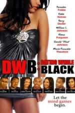 Nonton Film DWB: Dating While Black (2018) Subtitle Indonesia Streaming Movie Download