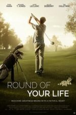 Nonton Film Round of Your Life (2019) Subtitle Indonesia Streaming Movie Download