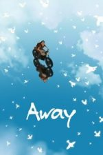 Nonton Film Away (2019) Subtitle Indonesia Streaming Movie Download