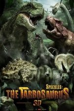 Nonton Film Speckles: The Tarbosaurus (2012) Subtitle Indonesia Streaming Movie Download