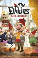 Nonton Film The Elfkins – Baking a Difference (2019) Subtitle Indonesia Streaming Movie Download