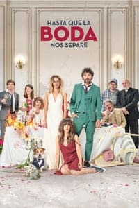 Nonton Film Hasta que la boda nos separe (2020) Subtitle Indonesia Streaming Movie Download