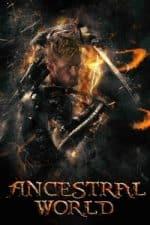 Nonton Film Ancestral World (2020) Subtitle Indonesia Streaming Movie Download