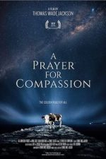 Nonton Film A Prayer for Compassion (2019) Subtitle Indonesia Streaming Movie Download