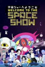 Nonton Film Welcome to the Space Show (2010) Subtitle Indonesia Streaming Movie Download