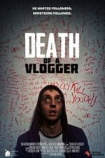 Nonton Film Death of a Vlogger (2019) Subtitle Indonesia Streaming Movie Download