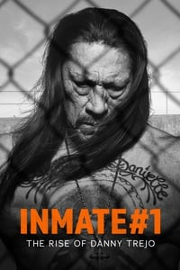 Nonton Film Inmate #1: The Rise of Danny Trejo (2019) Subtitle Indonesia Streaming Movie Download