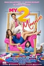 Nonton Film My 2 Mommies (2018) Subtitle Indonesia Streaming Movie Download