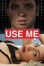 Nonton Film Use Me (2019) Subtitle Indonesia Streaming Movie Download