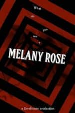 Nonton Film Melany Rose (2016) Subtitle Indonesia Streaming Movie Download