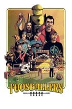 Nonton Film Foosballers (2019) Subtitle Indonesia Streaming Movie Download