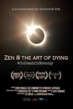 Nonton Film Zen & the Art of Dying (2015) Subtitle Indonesia Streaming Movie Download