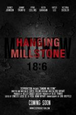 Nonton Film Hanging Millstone (2016) Subtitle Indonesia Streaming Movie Download