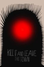 Nonton Film Kill It and Leave This Town (2020) Subtitle Indonesia Streaming Movie Download