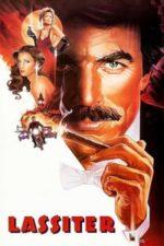 Nonton Film Lassiter (1984) Subtitle Indonesia Streaming Movie Download
