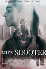 Nonton Film Active Shooter (2020) Subtitle Indonesia Streaming Movie Download