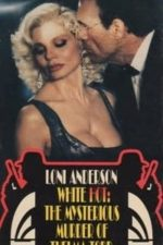 Nonton Film White Hot: The Mysterious Murder of Thelma Todd (1991) Subtitle Indonesia Streaming Movie Download