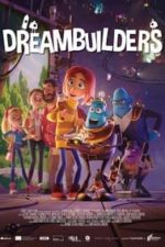 Nonton Film Dreambuilders (2020) Subtitle Indonesia Streaming Movie Download