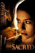 Nonton Film The Sacred (2009) Subtitle Indonesia Streaming Movie Download
