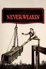 Nonton Film Never Weaken (1921) Subtitle Indonesia Streaming Movie Download
