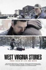 Nonton Film West Virginia Stories (2015) Subtitle Indonesia Streaming Movie Download
