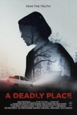 Nonton Film A Deadly Place (2020) Subtitle Indonesia Streaming Movie Download