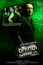 Nonton Film Bhindi Baazaar (2011) Subtitle Indonesia Streaming Movie Download