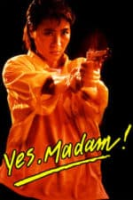 Nonton Film Yes, Madam! (1985) Subtitle Indonesia Streaming Movie Download
