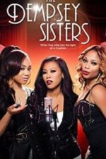 Nonton Film The Dempsey Sisters (2013) Subtitle Indonesia Streaming Movie Download