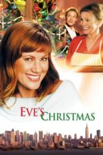 Nonton Film Eve's Christmas (2004) Subtitle Indonesia Streaming Movie Download