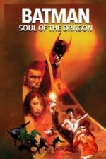Nonton Film Batman: Soul of the Dragon (2021) Subtitle Indonesia Streaming Movie Download